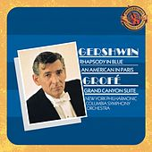 Gershwin: Rhapsody In Blue, An American In Paris & Grofe:  Grand Canyon Suite - Expanded Edition by Columbia Symphony Orchestra