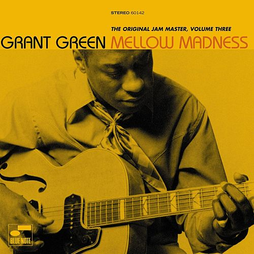 Mellow Madness by Grant Green