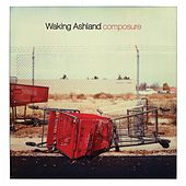 Composure by Waking Ashland