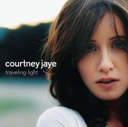Traveling Light by Courtney Jaye