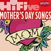 Rhino Hi-five: Various Artists: Mother's Day Songs by Various Artists