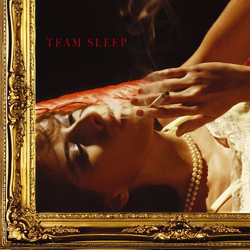 Team Sleep by Team Sleep