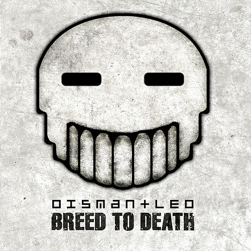 Breed To Death by Dismantled