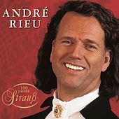 100 Jahre Strauss by André Rieu