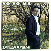 Simply Baroque II by Yo-Yo Ma