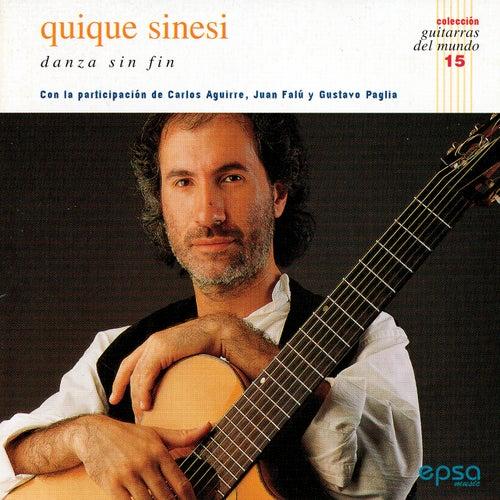 Danza sin fin (colección guitarras del mundo nº15) by Quique Sinesi