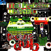 Techno Dub by Mad Professor