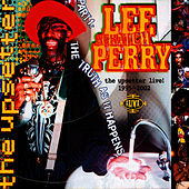The Upsetter Live! 1995 - 2002 (Part One: The Truth As It Happens) by Lee