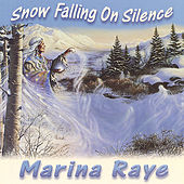 Snow Falling on Silence by Marina Raye