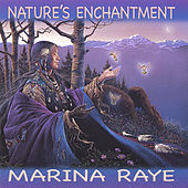 Nature's Enchantment by Marina Raye