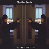 ... So the Story Goes by Martha Davis