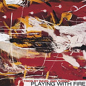 Playing With Fire by Eaken Piano Trio