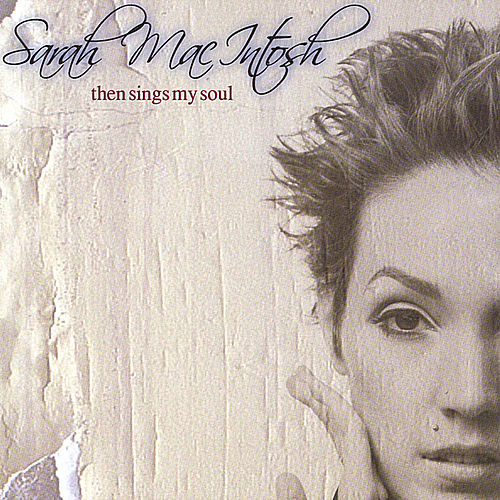 Then Sings My Soul by Sarah Macintosh