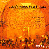 Gypsy's Recitative And Tango: String Arrangements Of Ravel, Villa-Lobos, Debussy... by Seymour Rubenstein