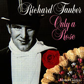 Only A Rose by Richard Tauber