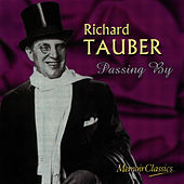 Passing By by Richard Tauber