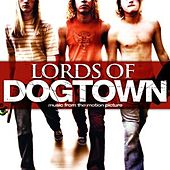 Lords of Dogtown: Music From the Motion Picture by Various Artists