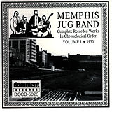 Memphis Jug Band Vol. 3: 1930 by Memphis Jug Band