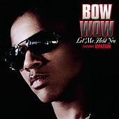 Let Me Hold You (feat. Omarion) by Bow Wow