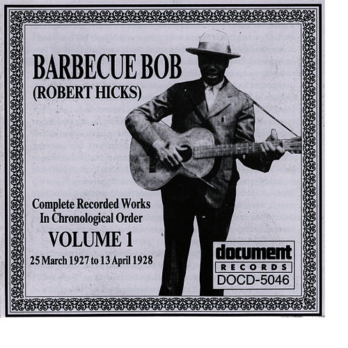 Barbecue Bob Vol. 1 (1927 - 1928) by Barbecue Bob