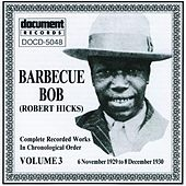 Barbecue Bob, Vol. 3 (1929 - 1930) by Various Artists