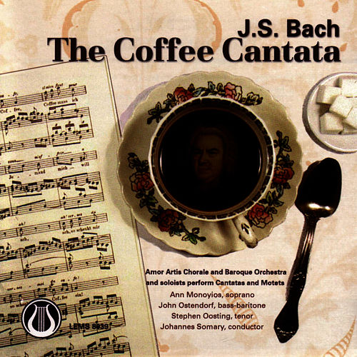 The Coffee Cantata, Cantatas 158 & 211 And Motets by Johann Sebastian Bach