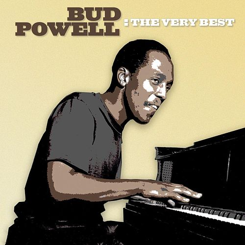 The Very Best by Bud Powell