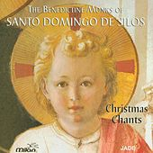 Christmas Chants by The Benedicte Monks of Santo Domingo de Silos