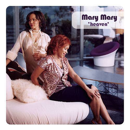 Heaven (Remix) by Mary Mary