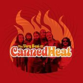 The Very Best Of Canned Heat by Canned Heat
