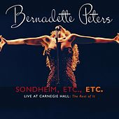Sondheim Etc., Etc. by Bernadette Peters