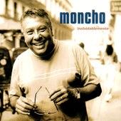 Inolvidablemente by Moncho