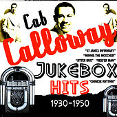 Jukebox Hits 1930-1950 by Cab Calloway