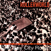 Rollerworld: Live At The Budokan, Tokyo 1977 by Bay City Rollers