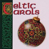 CELTIC CAROLS by Various Artists