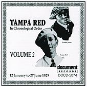Tampa Red Vol. 2 (1929) by Various Artists