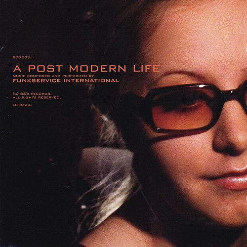 Post Modern Life by Funkservice International
