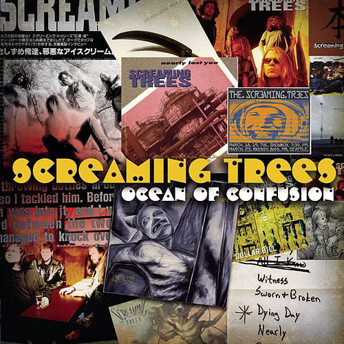 Ocean Of Confusion: Songs Of Screaming Trees 1990-1996 by Screaming Trees