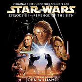 Star Wars Episode Iii: Revenge Of The Sith [original Motion Picture Soundtrack] by John Williams