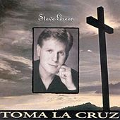 Toma La Cruz by Steve Green