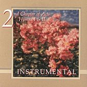 Hymns Instrumental by 2nd Chapter of Acts