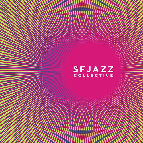 SF Jazz Collective by SF Jazz Collective