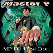 MP Da Last Don [Clean] by Master P