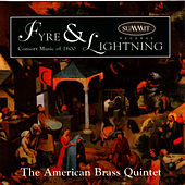 Fyre & Lightning by The American Brass Quintet