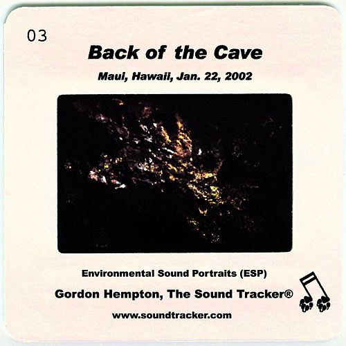 Back of the Cave by Gordon Hempton