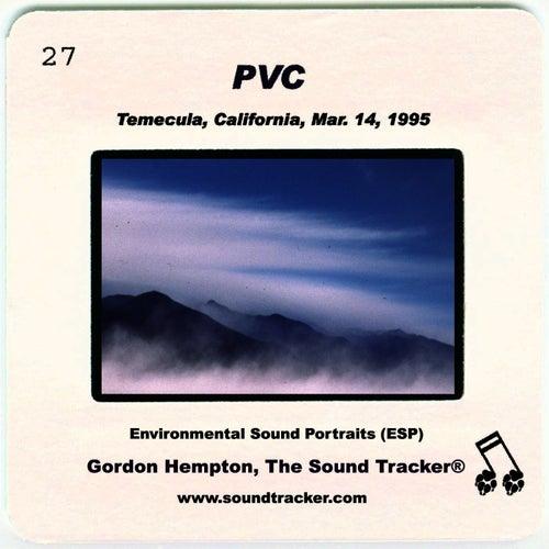 PVC by Gordon Hempton