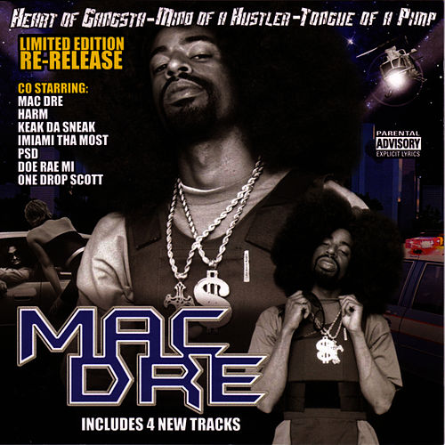 Heart Of A Gangstar, Mind Of A Hustler, Tongue Of A Pimp by Mac Dre