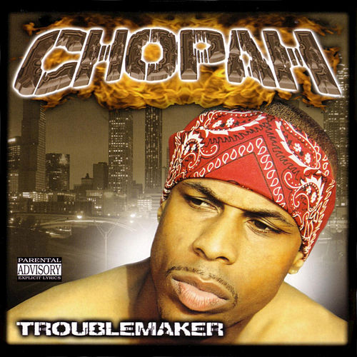 Troublemaker by Chopah
