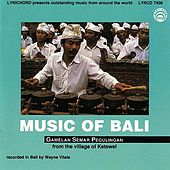 Music of Bali by Gamelan Semar Pegulingan
