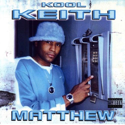 'Matthew' Instrumentals von Kool Keith
